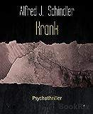 Krank: Psychothriller