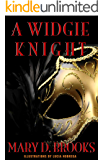 A Widgie Knight (Intertwined Souls Eva and Zoe Novella Book 1) (English Edition)