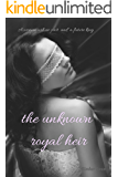 The Unknown Royal Heir