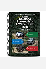 Guide to Northern Colorado Backroads & 4-Wheel-Drive Trails, 4th Edition (Funtreks Guidebooks) Spiral-bound