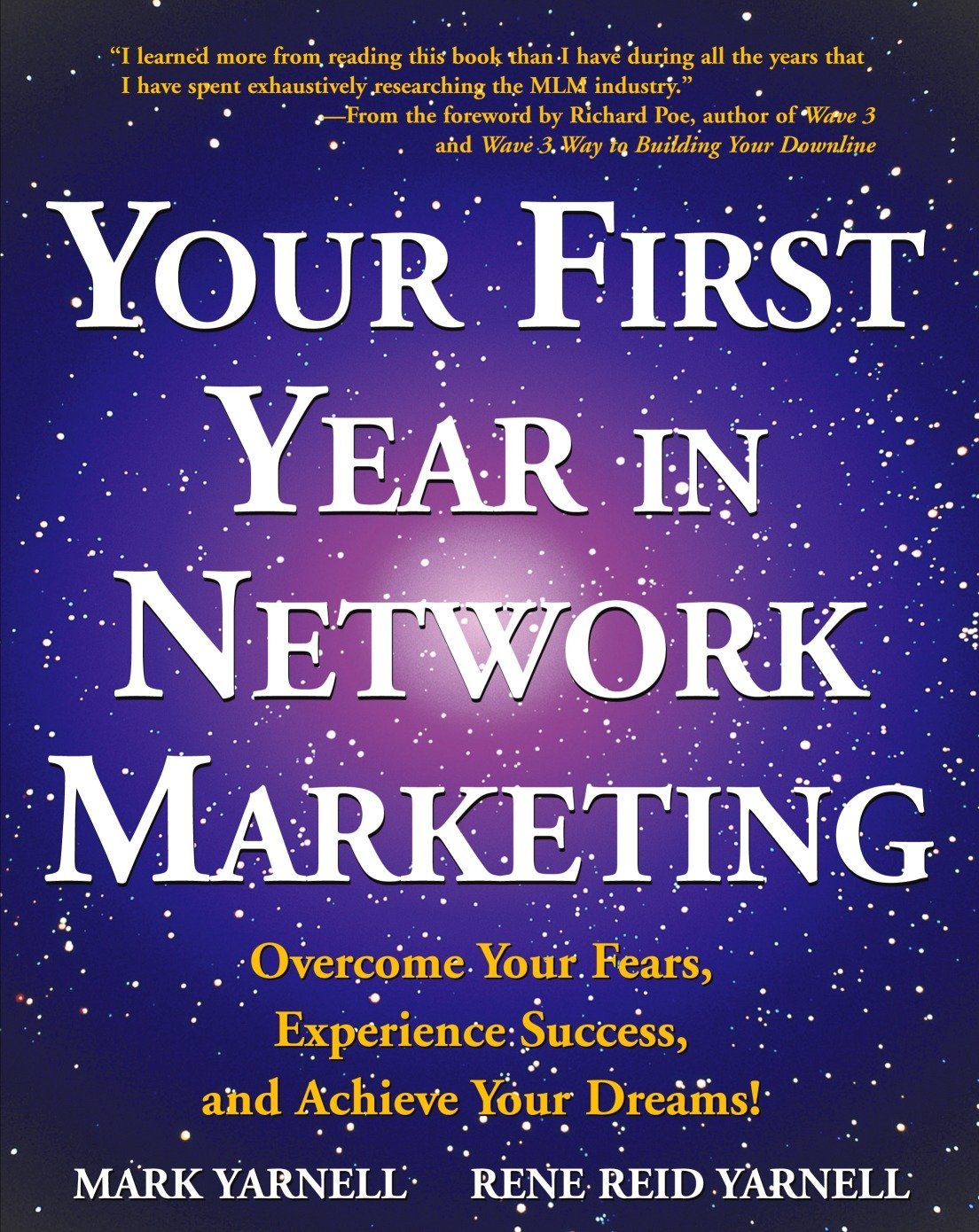 Read Online Your First Year in Network Marketing: Overcome Your Fears, Experience Success, and Achieve Your Dreams! pdf epub