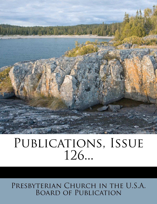 Download Publications, Issue 126... pdf epub