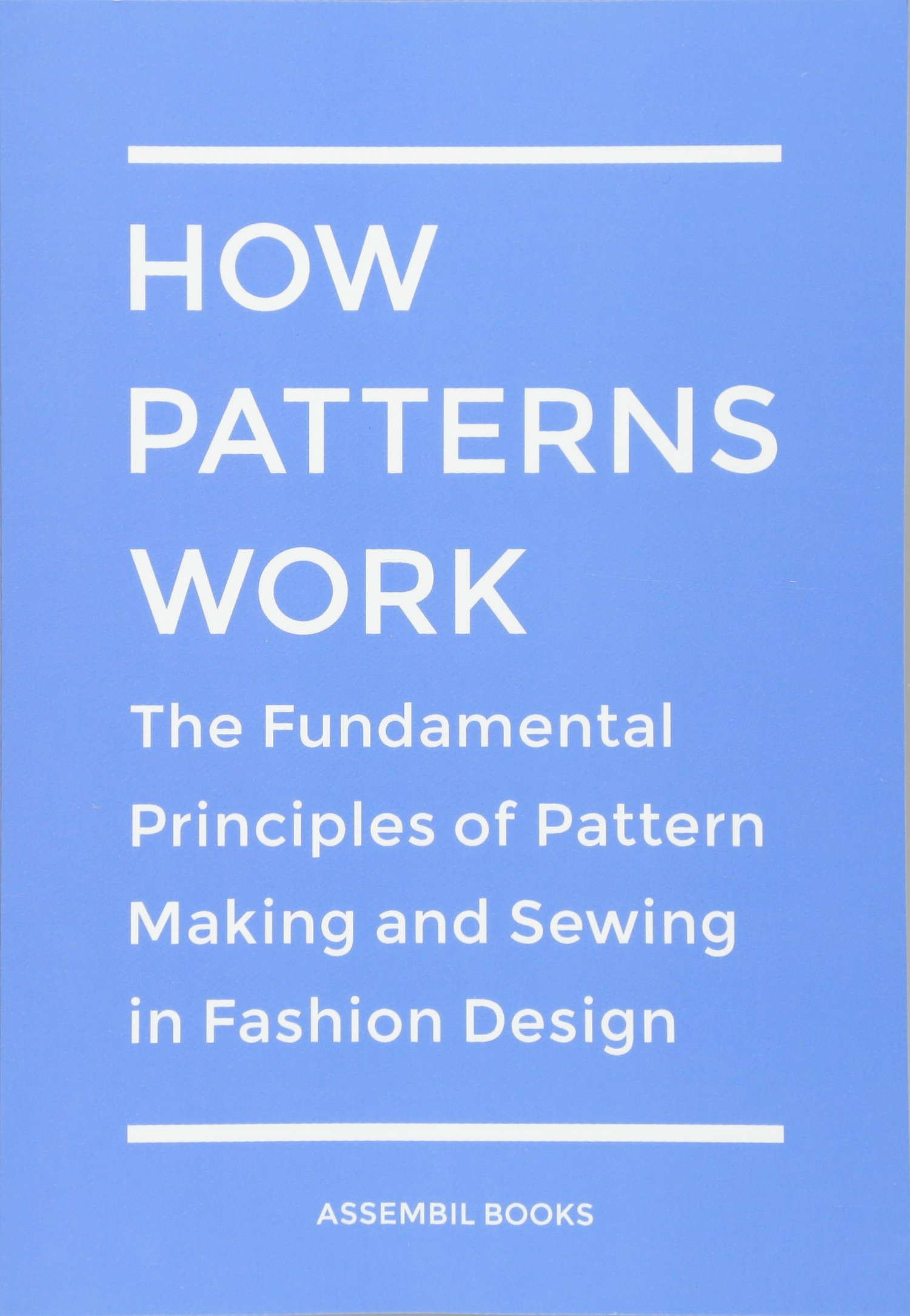 How Patterns Work: The Fundamental Principles of Pattern