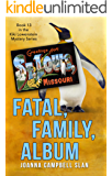 Fatal, Family, Album: Book #13 in the Kiki Lowenstein Mystery Series (Can be read as a stand-alone.) (Kiki Lowenstein…
