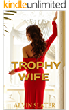 TROPHY WIFE: HUSBAND PROBLEMS