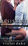 Resisting the Bad Boy: Sullivan Brothers Nice Girl Serial Trilogy, Book 1 of 3 (CAN'T RESIST)