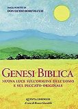 GENESI BIBLICA - Nuova luce sull'origine dell'uomo e sul peccato originale (Italian Edition)