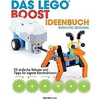 Das LEGO®-Boost-Ideenbuch: 95 einfache Roboter und Tipps für eigene Konstruktionen