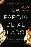 La pareja de al lado / The Couple Next Door (Best Seller) (Spanish Edition)
