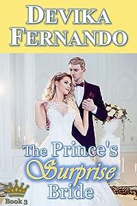 The Prince's Surprise Bride: Royal Romance (Romancing the Royals Book 3)