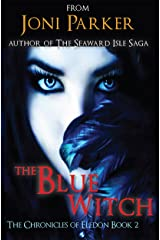 The Blue Witch: Book Two of the Chronicles of Eledon Kindle Edition