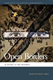 Open Borders: In Defense of Free Movement (Geographies of Justice and Social Transformation)