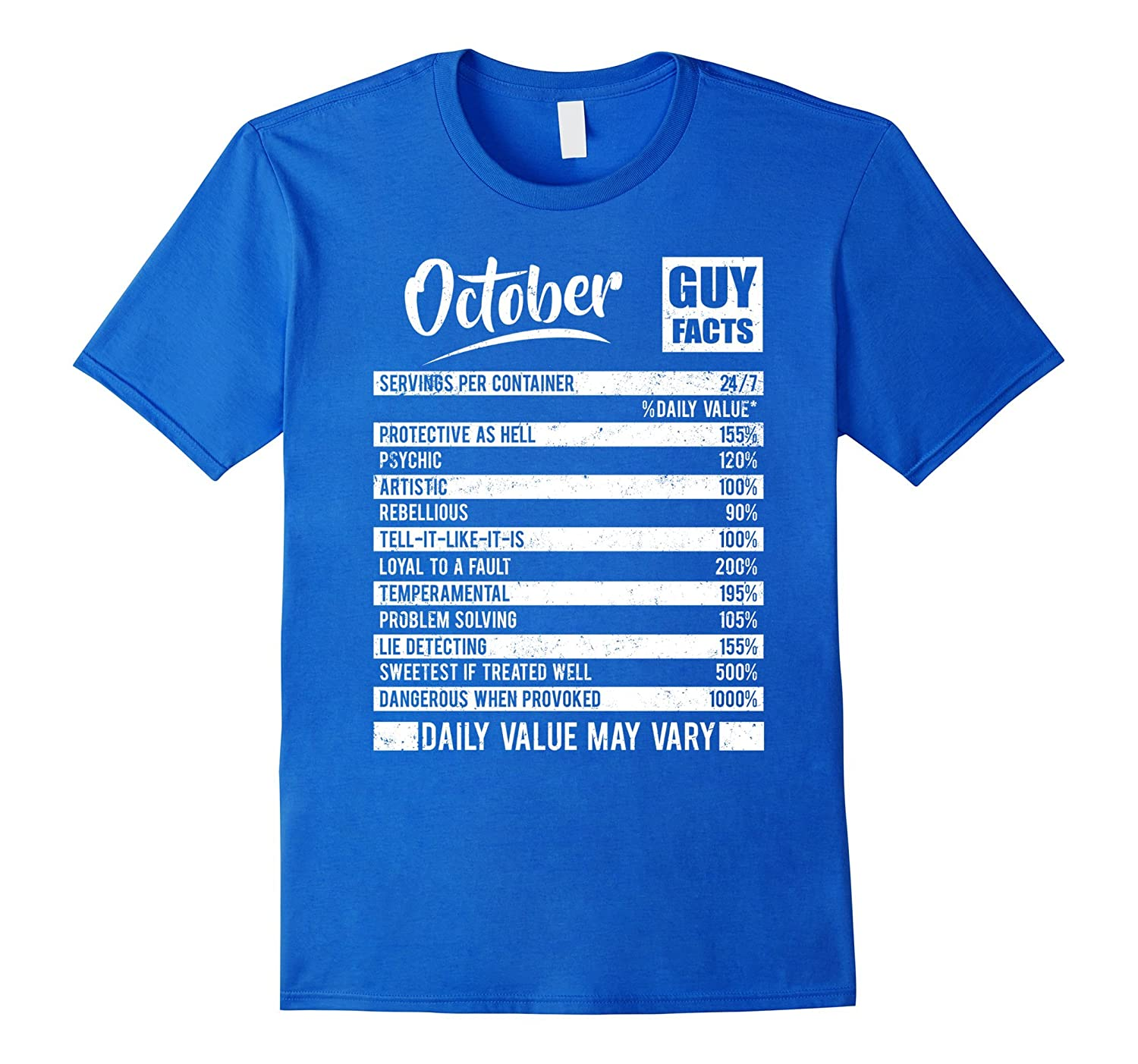 October Guy Facts T Shirt Born In Birthday Gifts CL