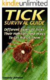 Tick Survival Guide: DIfferent Types Of Ticks, Their Habitats And Ways To Get Rid Of Them