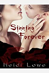 Sinning Forever (Beautiful Sin Saga Book 3) Kindle Edition