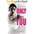 Only See You (Only Colorado Book 2)