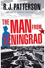 The Man from Leningrad (An Ed Maddux Cold War Spy Thriller Book 5) Kindle Edition