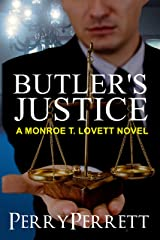 Butler's Justice (Monroe T. Lovett Legal Thriller Series Book 1) Kindle Edition