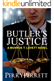 Butler's Justice (Monroe T. Lovett Legal Thriller Series Book 1)