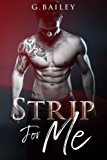 Strip for Me : Part Four (Reverse Harem Serial Book 4) (English Edition)