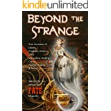 BEYOND THE STRANGE: FATE's Library of the Paranormal and the Unknown (The Best of FATE Magazine)