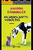 Nachbarschaftsverhältnis (German Edition)