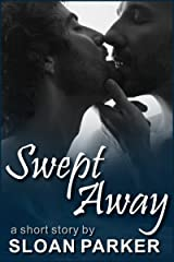 Swept Away (A Short Story) Kindle Edition