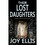 THEIR LOST DAUGHTERS a gripping crime thriller with a huge twist (JACKMAN & EVANS Book 2)
