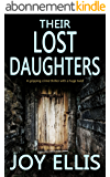 THEIR LOST DAUGHTERS a gripping crime thriller with a huge twist (English Edition)