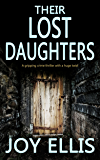 THEIR LOST DAUGHTERS a gripping crime thriller with a huge twist (JACKMAN & EVANS Book 2) (English Edition)