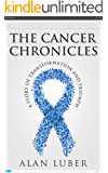 The Cancer Chronicles: A Story of Transformation and Triumph