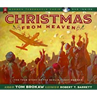 Christmas from Heaven: The True Story of the Berlin Candy Bomber