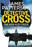 Detective Cross (An Alex Cross Thriller)