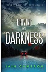 Driving into Darkness (DI Angus Henderson 2) Kindle Edition