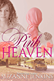 Pink Heaven (Perfect for Him Book 2)