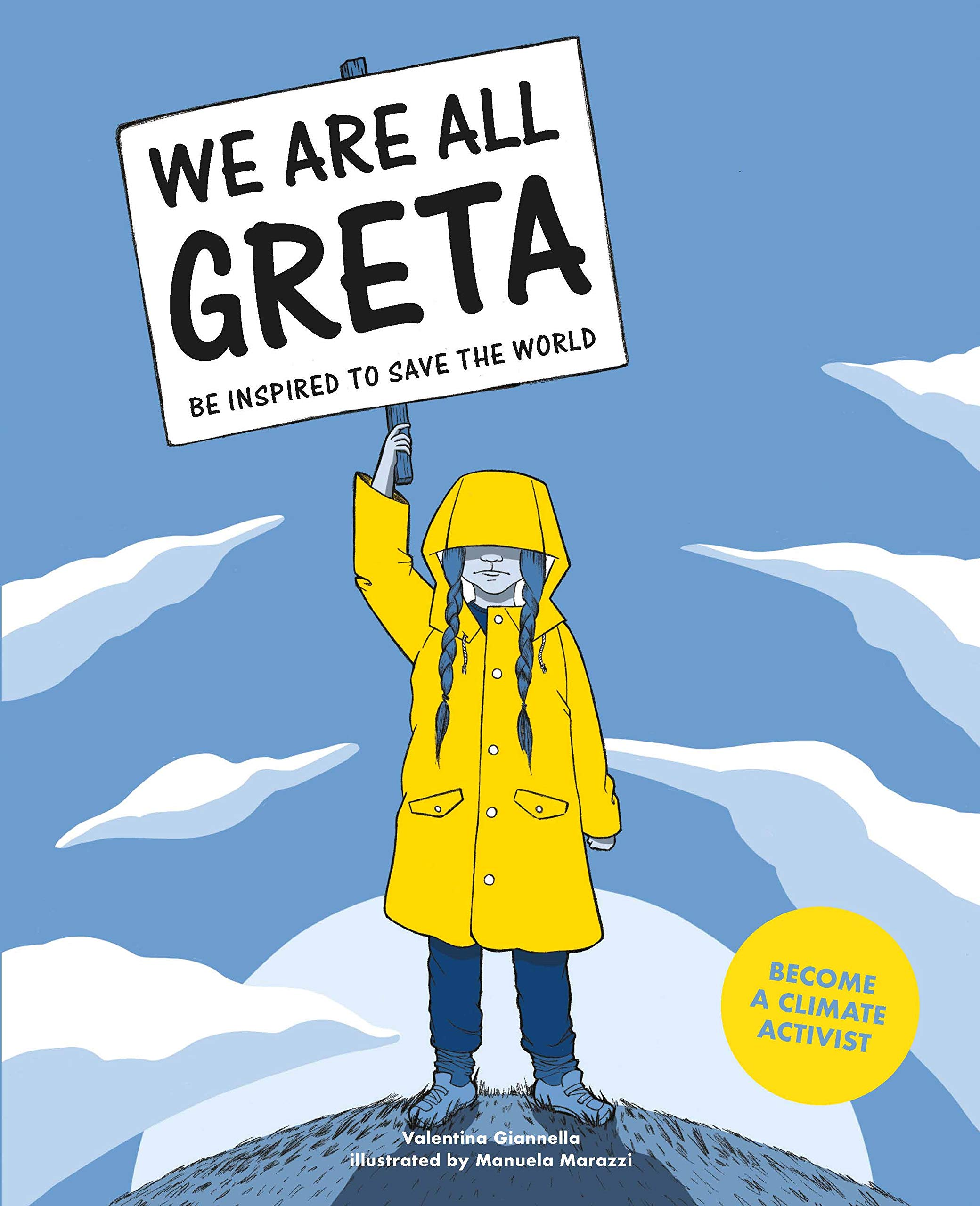 We All Are Greta  Be Inspired To Save The World