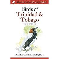 Birds of Trinidad and Tobago: Third Edition
