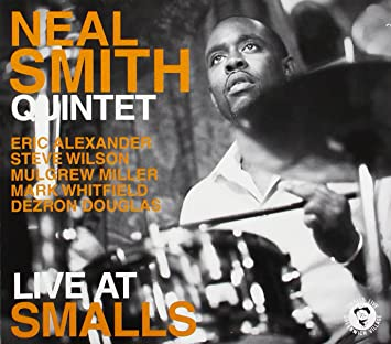 Image result for Neal Smith Quintet - Live at Smalls (2010)