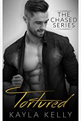 Tortured (The Chased Series Book 4) Kindle Edition