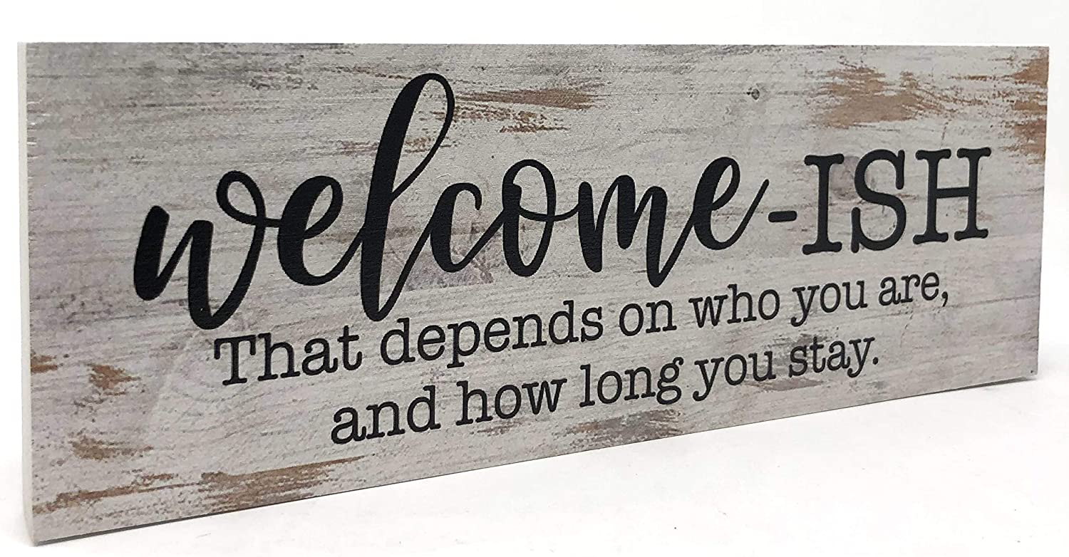Griffco Supply Welcome-ISH Funny Home Signs - Rustic Home Decorations - 3.5x10 Funny Box Sign Home Decor