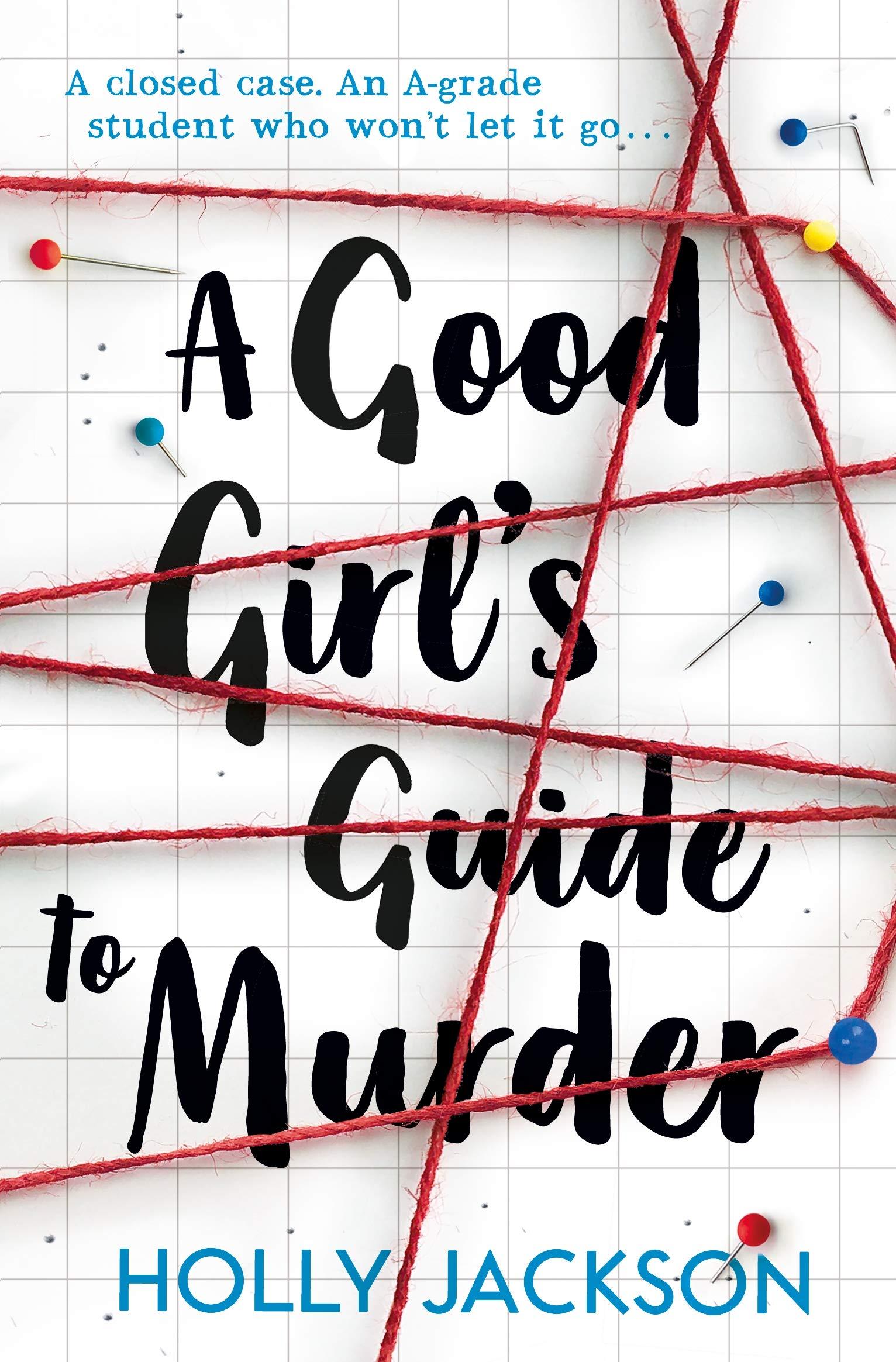 Bildergebnis für a good girl's guide to murder