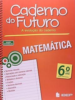 Caderno do Futuro Matemática. 6º Ano