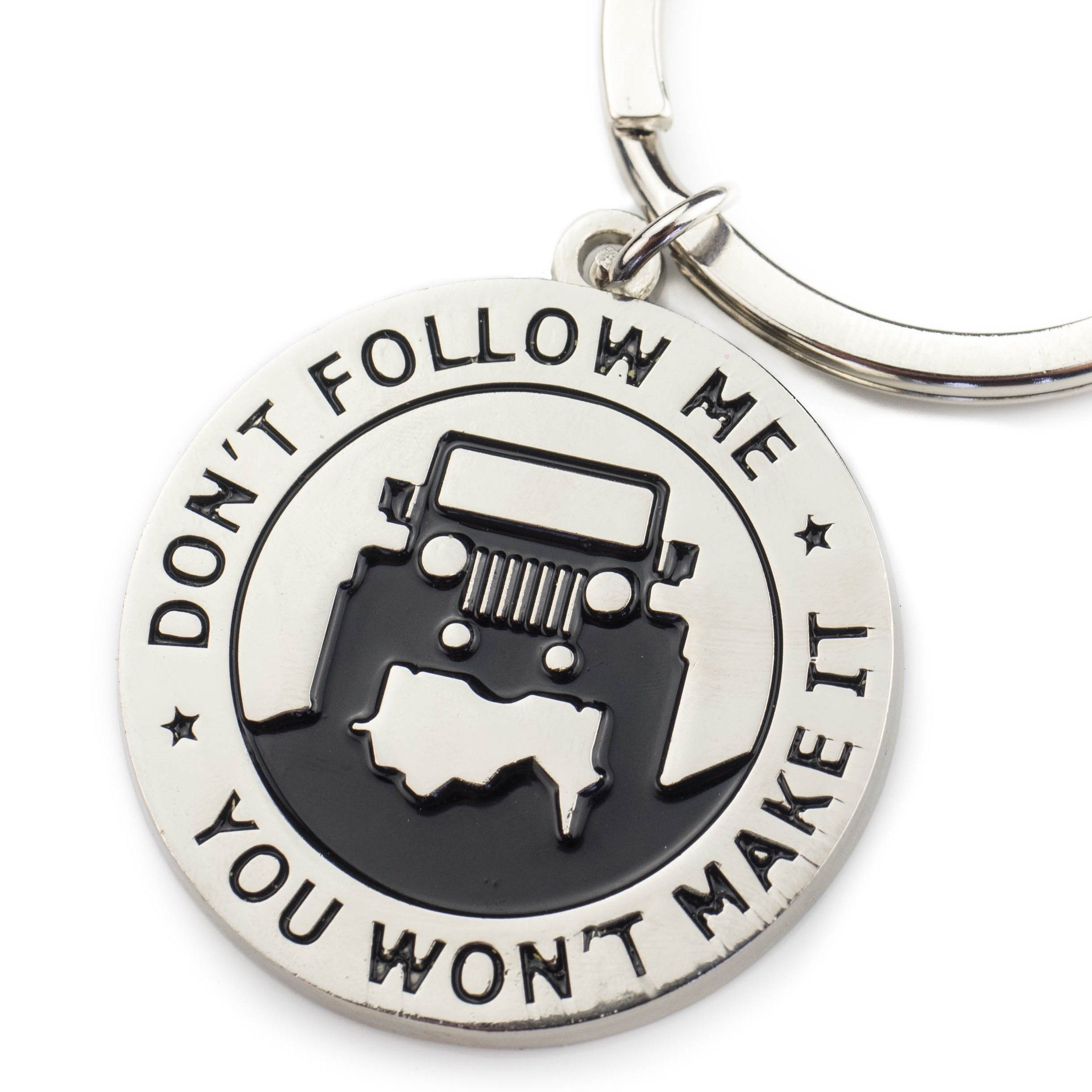 "Key Chain For Jeep Enthusiasts - ""Don'T Follow Me You Won'T Make It"" Great Ad.. 14"