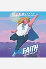 Faith: Taking Flight Audible Audiobook