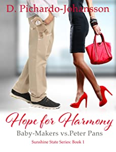 Hope For Harmony: Baby-Makers vs. Peter Pans (Sunshine State Book 1)