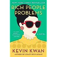 Rich People Problems (Crazy Rich Asians Trilogy Book 3)