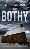 The Bothy: A Highlands and Islands Detective Thriller (Highlands & Islands Detective Book 2)