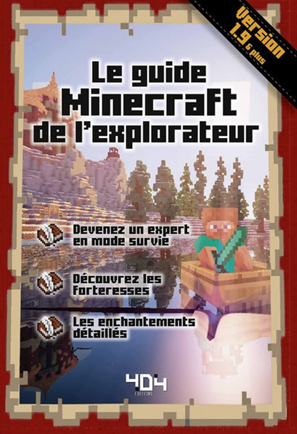 Le guide Minecraft de l'explorateur   Version 1.9