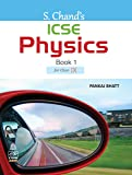 S. Chand's ICSE Physics Book 1 for for Class IX
