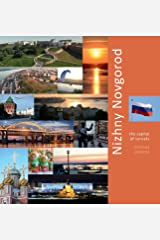 Nizhny Novgorod: The Capital of Sunsets: A Photo Travel Experience (Russia) Hardcover